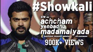 Download Hindi Video Songs - Showkali (Official Teaser) - Achcham Yenbadhu Madamaiyada | A R Rahman | Gautham Menon