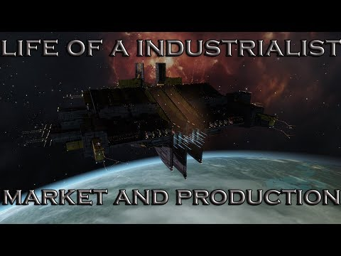 eve online: life of a Industrial : market and production 17-9-2017