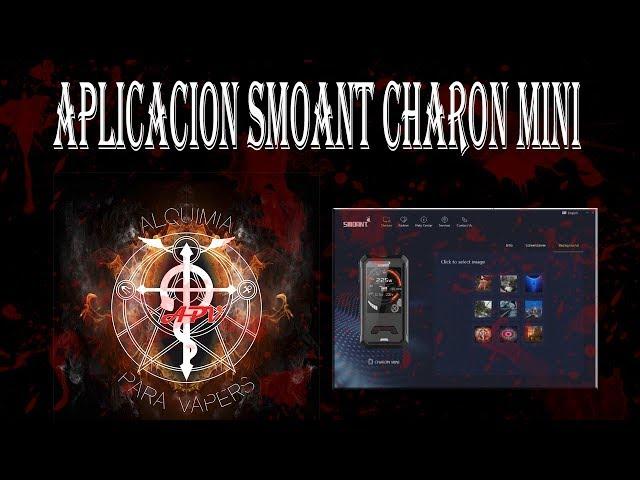 Aplicacion Smoant Charon Mini. Actualiza tu dispositivo o cambia el Screensaver
