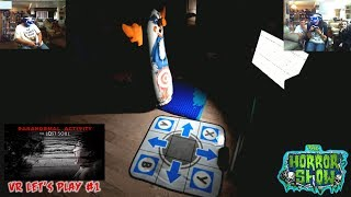 """""""Paranormal Activity: The Lost Soul"""" VR Video Game Let's Play #1 - The Horror Show"""