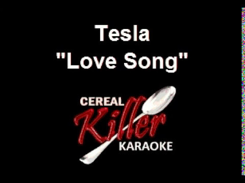 CKK - Tesla - Love Song (Karaoke)