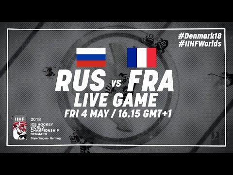 Russia - France | Live | 2018 IIHF Ice Hockey World Championship