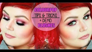 Colourpop Blushes Tips And Tricks + Demo