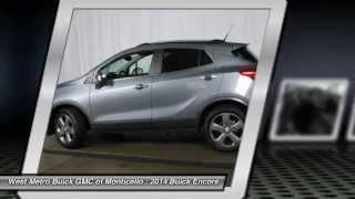 New 2014 Buick Encore Dealer Minneapolis St. Cloud & Monticello MN B14-182