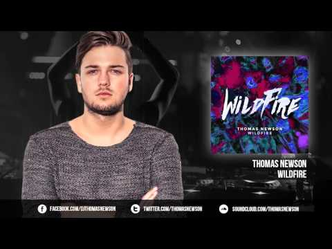 Thomas Newson - Wildfire