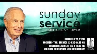 Sunday Service with Dr. Jerry Horner | 11.30 -13.30| 21 October 2018 | English Service | LIVE