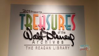 "Tour of ""Treasures of the Walt Disney Archives"" D23 exhibit at Ronald Reagan Museum in Simi Valley"