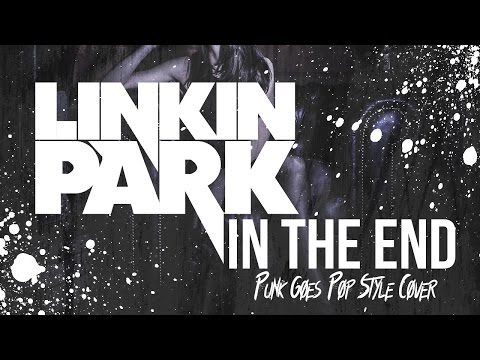 Linkin Park - In The End [Band: Serene] (Punk Goes Pop Style Cover)