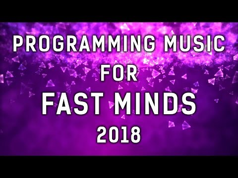 PROGRAMMING MUSIC for FAST MINDS 2018