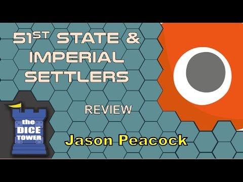 51st State & Imperial Settlers Reviews - with Jason Peacock