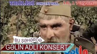 Bu Şəhərdə Tbilisi Concert Hall 16.06.2018 GƏLİN adlı konsert