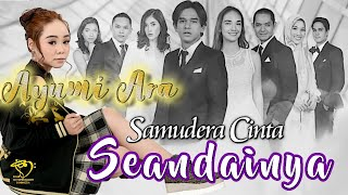 Download Ayumi Ara - Seandainya Ost. Samudra Cinta (Official Music Video)