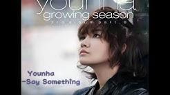 Younha - Say Something