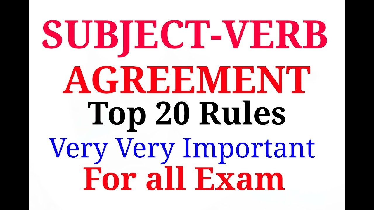 Subject Verb Agreement Top 20 Rules Very Very Important For All