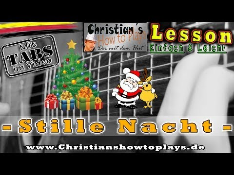 ★STILLE NACHT Weihnachtslied Tabs Akkorde Akustik Gitarre lernen Tutorial [HD] Deutsch