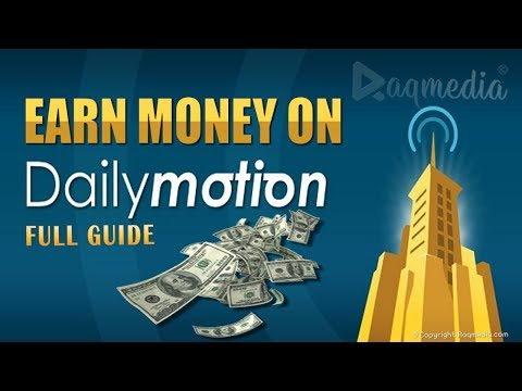 How To Earn Money From Dailymotion - Best YouTube Alternative