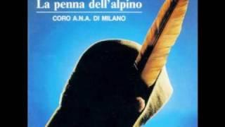 Dove sei stato mio bell'alpino - arm. F.Gervasi - Coro ANA Milano