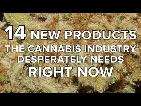 Cannabis Products: 14 New Products the Cannabis Industry Needs Right Now | ASK A BUDTENDER