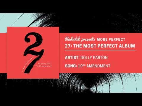 27: The Most Perfect Album | Dolly Parton | 19th Amendment