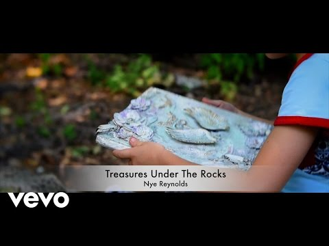 Nye Reynolds - Treasures Under The Rocks