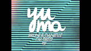 Bruni & Danielle - Check This (Original Mix) YUMA014
