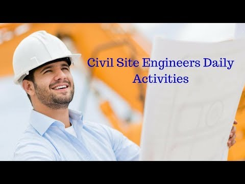 Civil Site Engineers Daily Activities