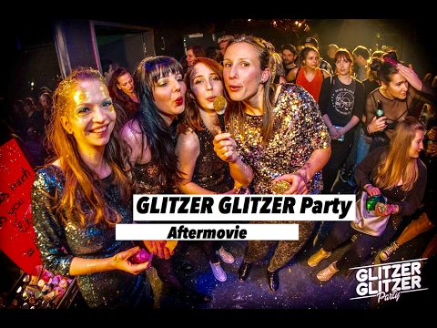 GLITZER GLITZER Party, Berlin - Aftermovie | www.pitcam.tv
