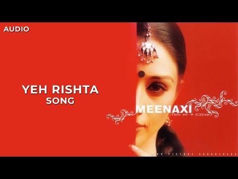 Yeh Rishta | Meenaxi | Audio | A. R. Rahman