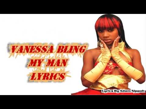 Vanessa Bling - My Man (Raw) LYRICS  [Love & Money Riddim] February 2015