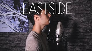Eastside - benny blanco, Halsey & Khalid (Cover by Eric Miyan)