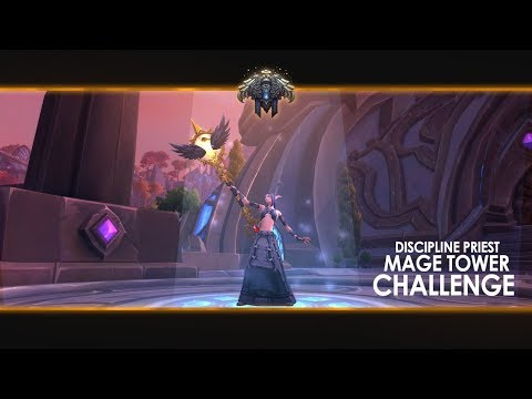 Desafío Torre de magos - Sacerdote Disciplina (Shalandis - Rexxar Blades - Quel'Thalas - 903 ilvl)