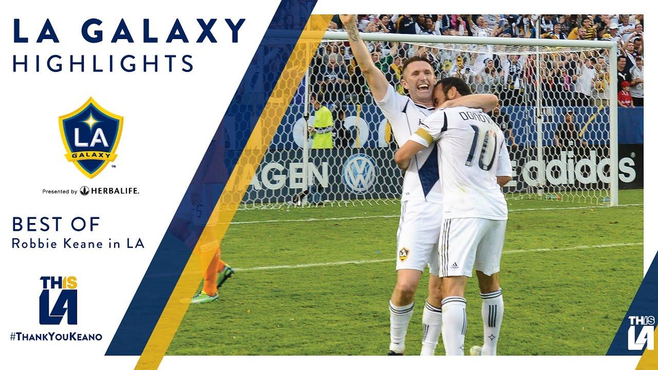 Highlights The Best Of Robbie Keane S La Galaxy Career Thankyoukeano Youtube