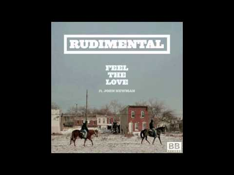 Feel The Love - Rudimental (New Original 2012)