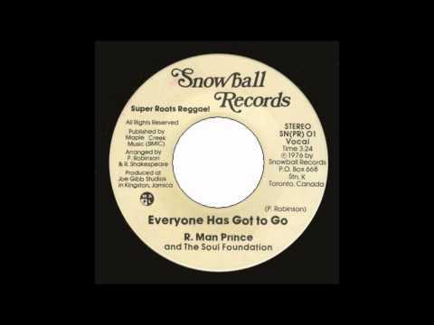 7'' R Man Prince - Everyone Has Got To Go (& Dub)