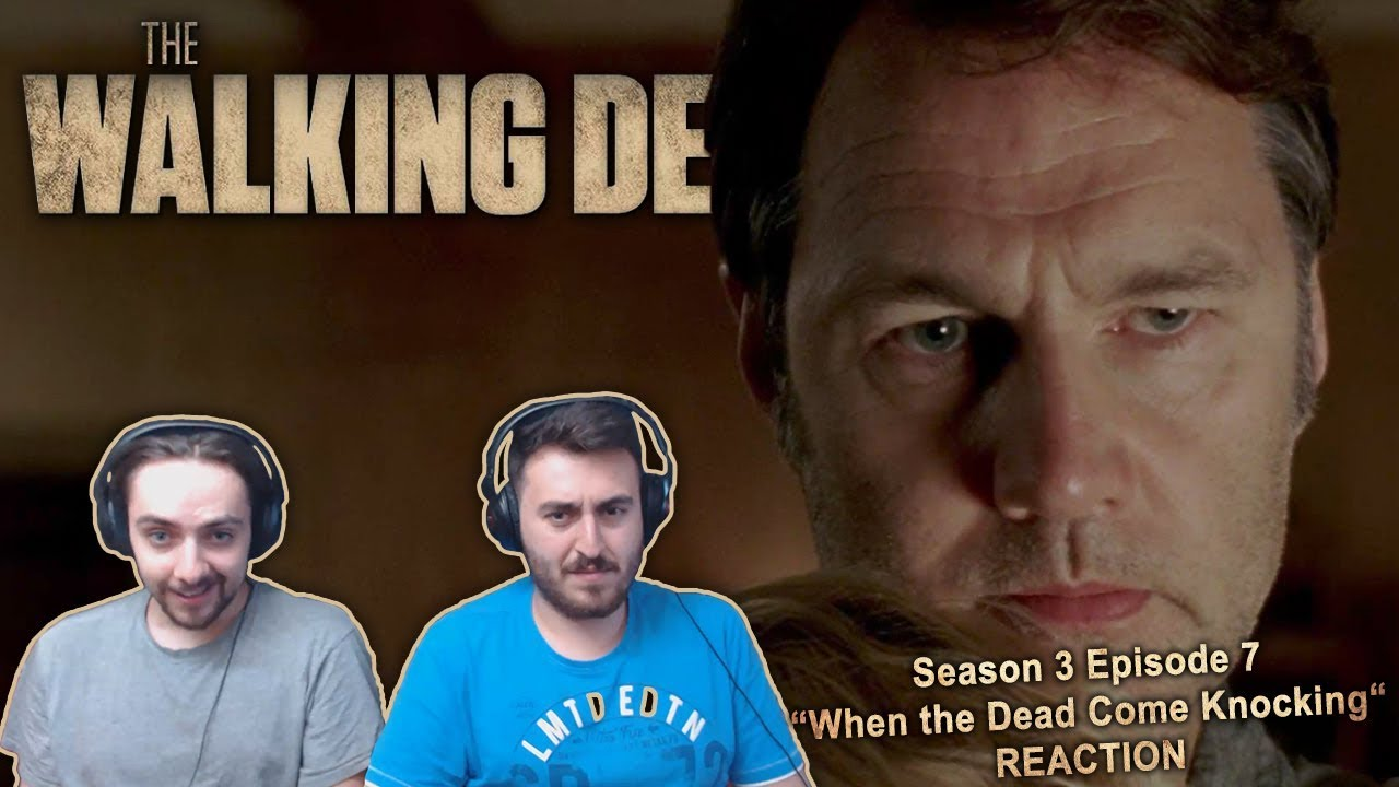 """Download The Walking Dead Season 3 Episode 7 Reaction """"When the Dead Come Knocking"""""""