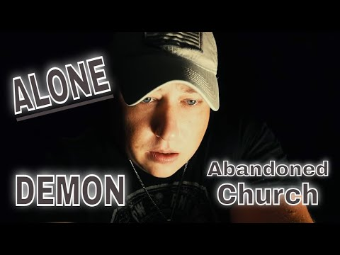 (30 Minute ALONE Challenge)ABANDONED DEMON CHURCH. ABSOLUTE MADNESS, TURN OF THE SCREW