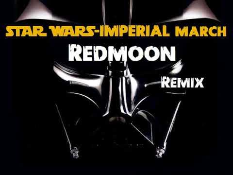 Star wars- Imperial march (Redmoon remix)