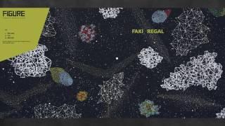 Len Faki & Regal - Abroad (Original Mix) [FIGURE]