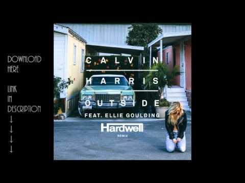Calvin Harris ft. Ellie Goulding - Outside (Hardwell Remix) [FREE DOWNLOAD]