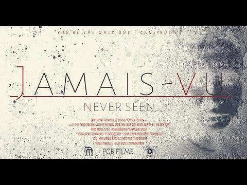 Jamais-vu | Never seen