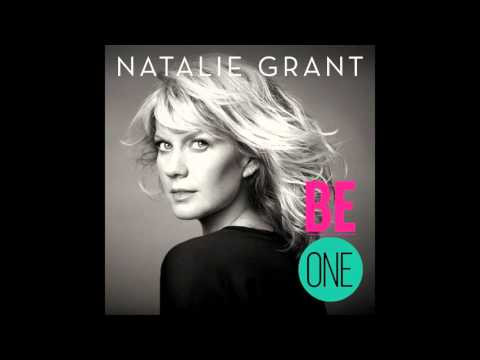 More Than Anything - Natalie Grant - Be One Album