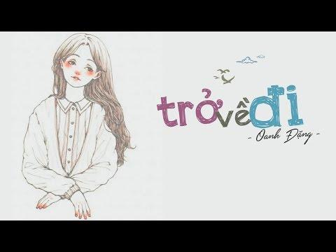 Lyrics || Trở Về Đi Oanh Đặng (Cover) || OST Tỉnh Giấc Tôi Thấy Mình Trong Ai