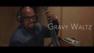 """Gravy Waltz"" - Benny Benack III ft. Christian McBride"