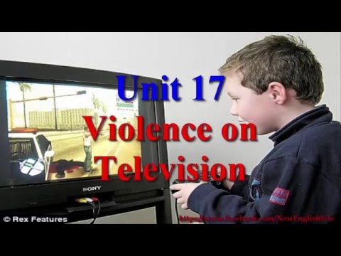 Learn English via Listening Level 3 Unit 17 Violence on Television
