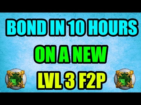 Bond In One Day On A Level 3 F2P Account OSRS