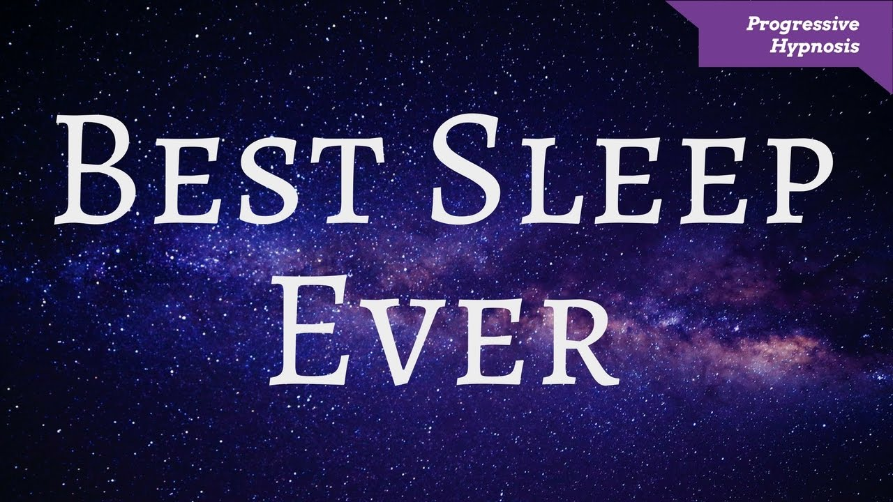 Best Sleep Ever Rapid Hypnosis Progressive