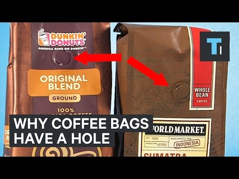 Why coffee bags have a hole