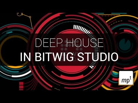 Bitwig Studio - Deep House using just Bitwig instruments and FX