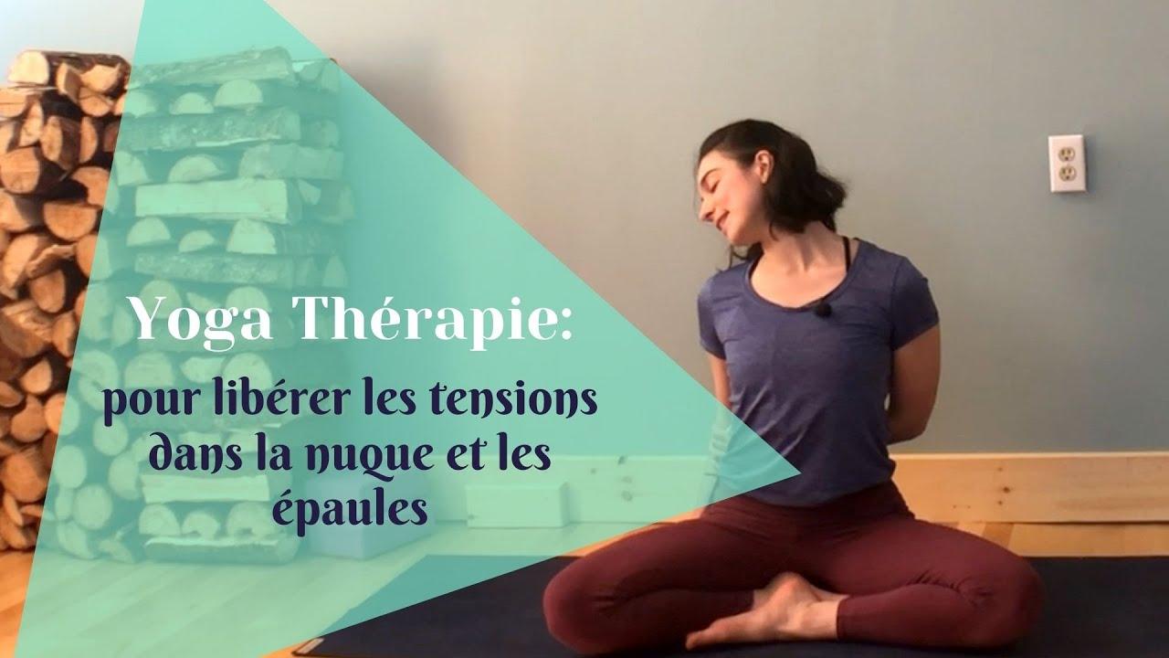Yoga pour libérer les tensions dans la nuque et les épaules