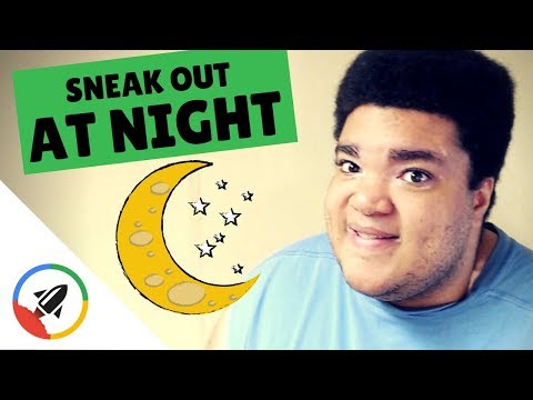 How To Sneak Out Of Your House At Night | Ultimate Guide!